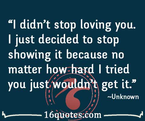 stop loving you quote