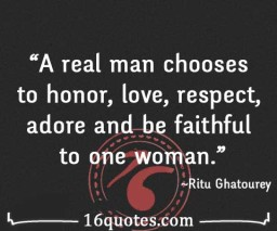 real man chooses to honor quote