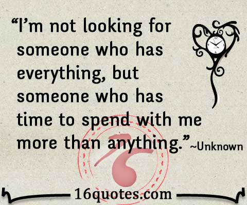 Someone Who Spends All Time With Me