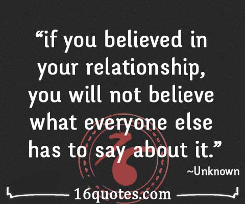 believed in your relationship quote