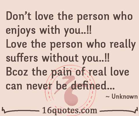 pain of real love quote