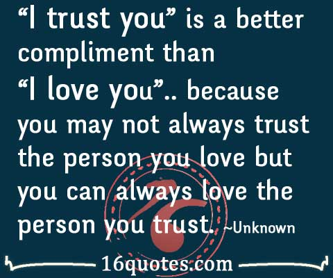 I trust you quote