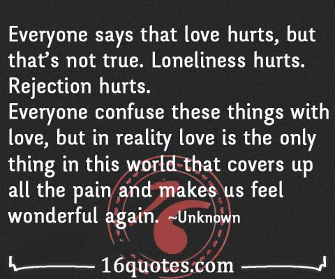 love is the only thing that covers up all the pain