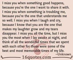I miss you when something good happens