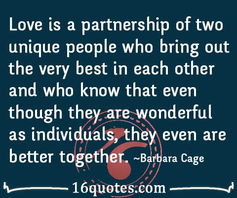 Bring Out The Best In Each Other Quotes