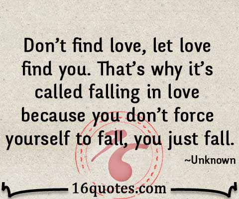 Let Love Find You Quote