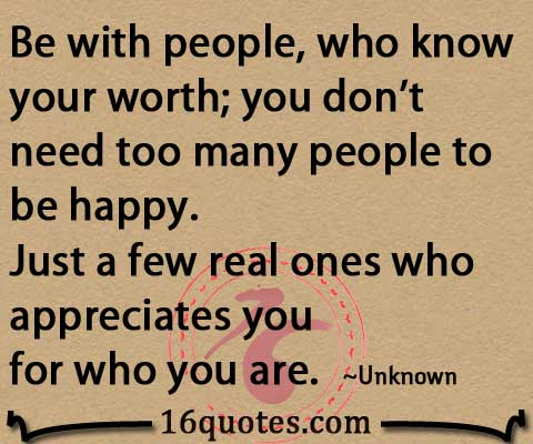 Don\'t need many people to be happy. Just a few real ones who ...