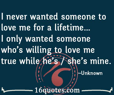 I only wanted someone whos willing to love me true while hes willing to love me true quotes altavistaventures Choice Image