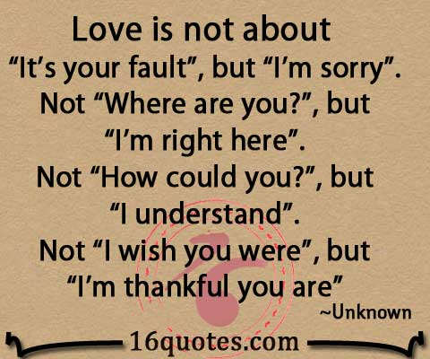 "I M Sorry Love Quotes For Her Cool Love Is Not About ""It's Your Fault"""
