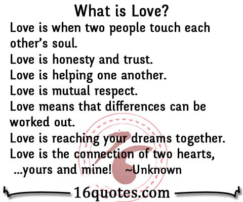 What Is Love Quotes Delectable What Is Love Help Honesty Trust RespectDream