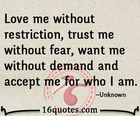 gallery for love me for who i am quotes