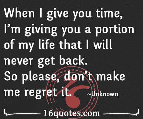 don't make me regret quotes