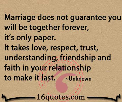 Quotes On Love And Trust Beauteous Marriage Takes Love Respect Trust Understanding Friendship And