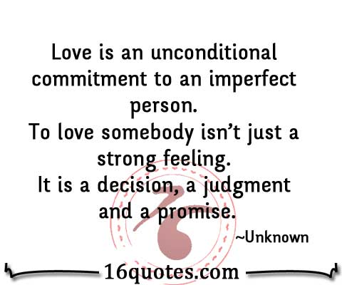 Pics Photos - Unconditional Love Quotes 16