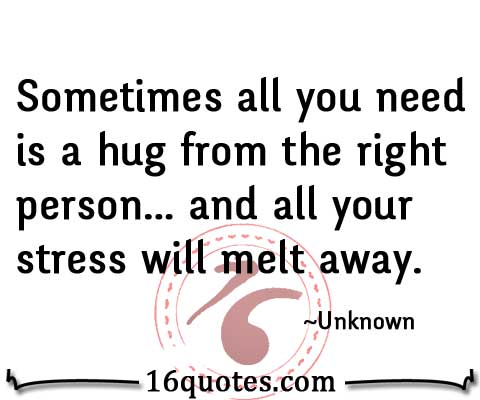 You Need A Hug Quotes