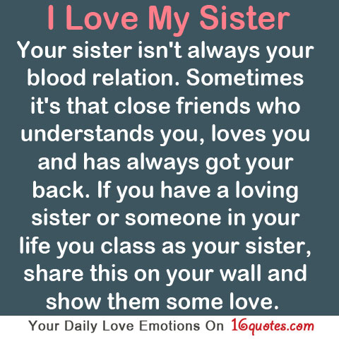 your sister isn t always your blood relation