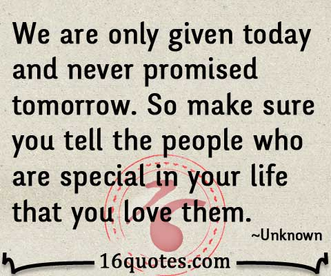 You love the people that love you