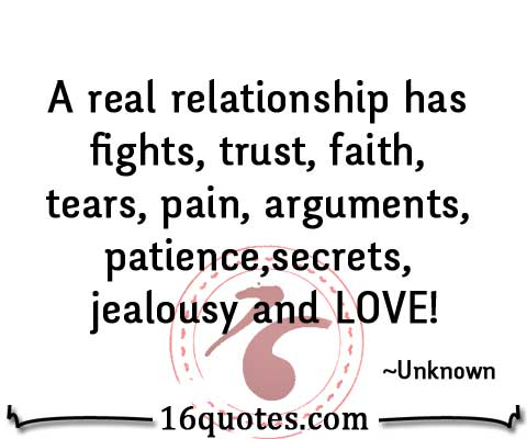 Quotes About Trust And Love In Relationships Entrancing A Real Relationship Has Fights Trust Faith Tears Pain