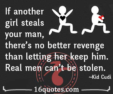 Real men can't be stolen
