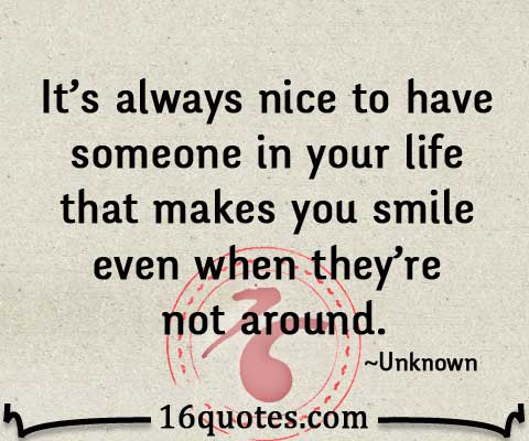 someone in your life quotes