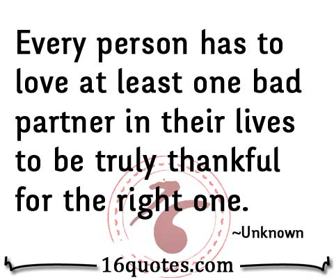 every person has to love at least one bad partner in their