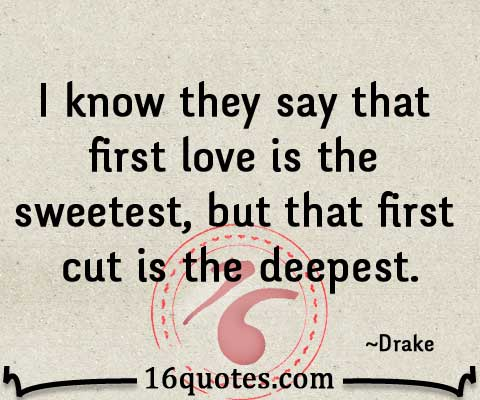 Your First Love Quotes : Quotes About Your First Love. QuotesGram