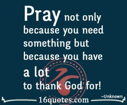 Pray not only because you need something quote