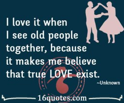 believe that true LOVE exist